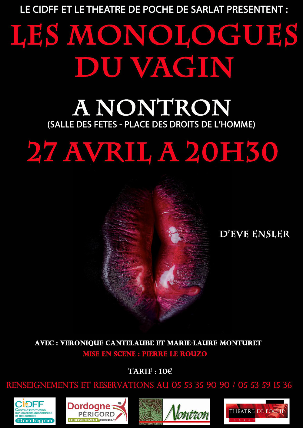 Réservez vos billets pour Les Monologues Du Vagin sur BilletReduc ✅ Prix réduits jusquà la dernière minute ✓ Paiement Sécurisé.